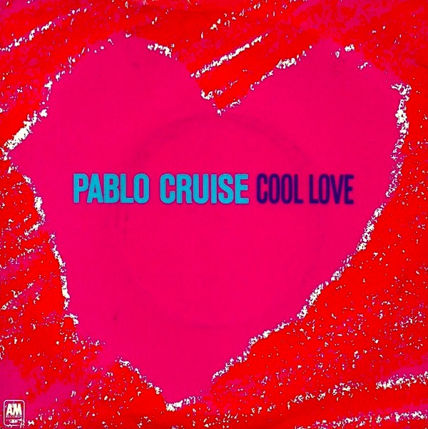 Pablo Cruise - Cool Love